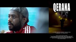 Qerana New Eritrean Film Cinema Release