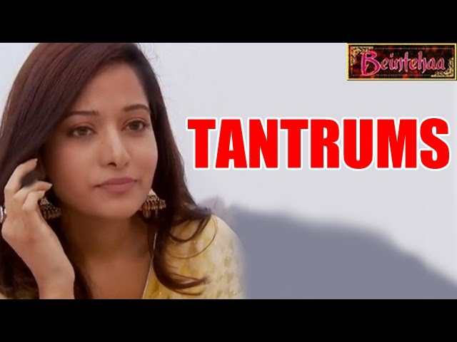 Beintehaa : Aliya aka Preetika Rao throwing Starry TANTRUMS on the Set | 31st July 2014 FULL EPISODE