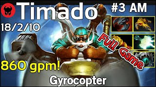 860 gpm! Timado [Infamous] plays Gyrocopter!!! Dota 2 Full Game 7.19