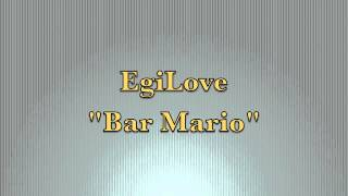 Bar Mario (cover)  EgiLove