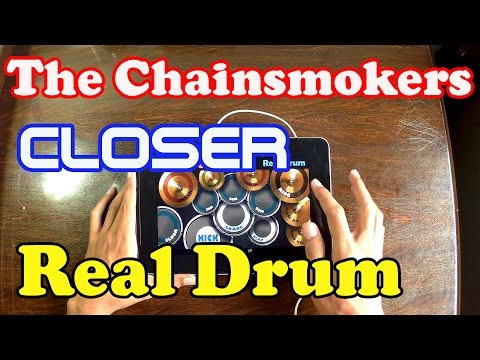 download lagu Closer - The Chainsmokers Ft. Halsey - Real Drum gratis