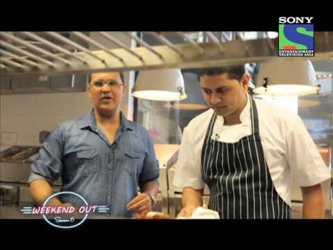 Weekend Out with Gaurav Tandon - Big Chefs