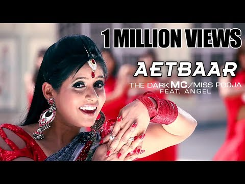 Aetbaar | Official Video | The Dark Mc & Miss Pooja Ft. Angel video