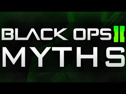 Black Ops 2 Myths Episode 1