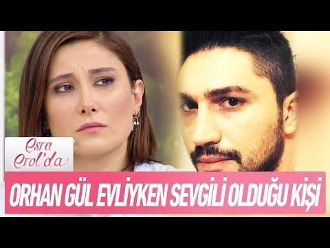 Orhan Gül evliyken sevgili olduğu kişi - Esra Erol'da 1 Şubat 2018