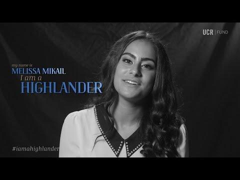 I am a Highlander: UC Riverside's Melissa Mikail