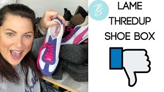 Terrible Thredup Shoe Box Review | Box 2 of 2 Disappointed Shoe Haul Unboxing