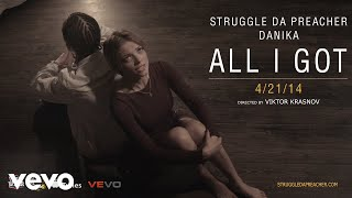 Клип Struggle da Preacher - All I Got ft. Danika