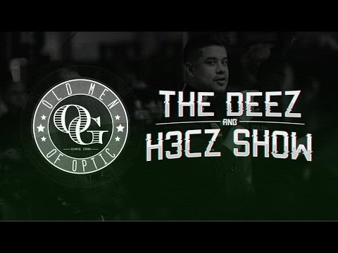 Old Men Of OpTic - The H3CZ and Deez Show!