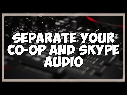 Separate Your Skype Audio for Co-Op Recording and Streaming Tutorial