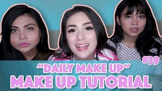 """Daily Make Up"" Tutorial By Celine Evangelista #39"