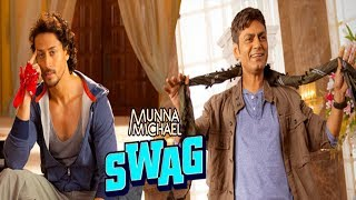 download lagu Munna Michael Swag Song  Nawazuddin Siddiqui Dancing With gratis