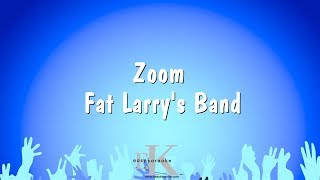 Zoom Fat Larry 39 S Band Karaoke Version