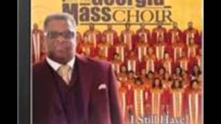 Georgia Mass Choir-I'm Holding On (Album-I Still Have A Praise)