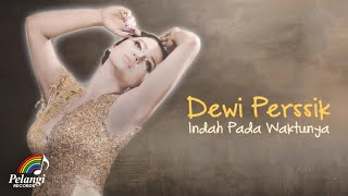Dewi Perssik Indah Pada Waktunya Official Lyric Video Soundtrack Centini Manis