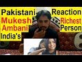 Lagu Pakistani Reaction on Mukesh Ambani Life Style  India&39;s Richest Person   Digital TV Reaction