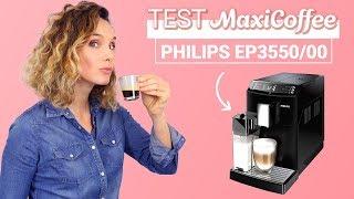 PHILIPS EP3550/00 | Machine à café automatique | Le Test MaxiCoffee