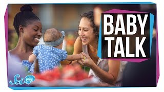 Why Baby Talk Is Good for Babies