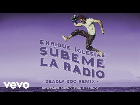 download lagu Subeme La Radio Deadly Zoo Remix gratis