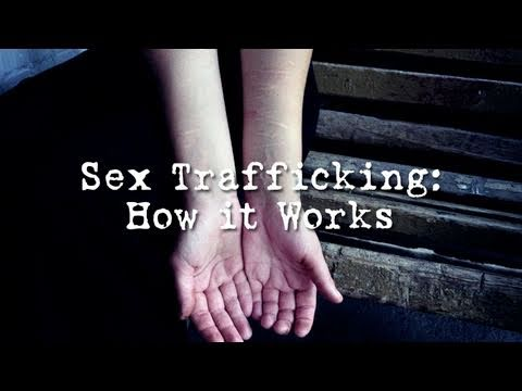 Sex Trafficking: How It Works video
