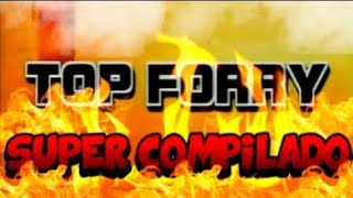 TOP FORRY - Mejor compilado (COMPLETO)