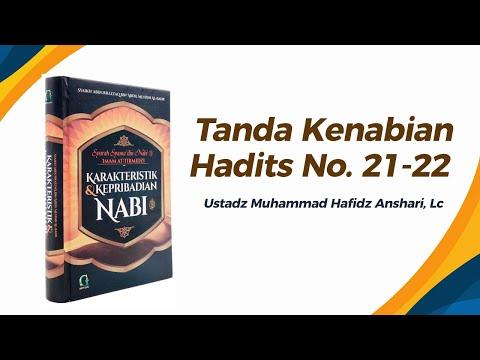 Bab Tanda Kenabian Hadits No. 21-22 - Ustadz Muhammad Hafizh Anshari