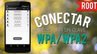 Hackear Claves Wifi WPA/WPA2 Root (WPS CONNECT)