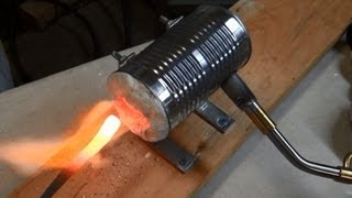 Home Made Soup Can Forge - 2000+ degrees - Make your Own Tools