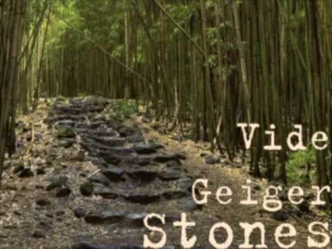 Vide Geiger - Stones