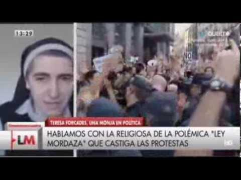 La monja Teresa ForcadesAlgunas leyes se pueden considerar terrorismo de estado