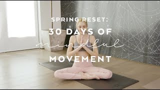 Spring Reset - 30 Days Of Mindful Movement