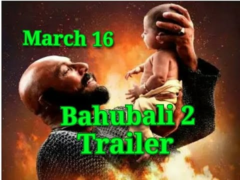 Bahubali 2 Official Trailer Releasing On March 16 thumbnail