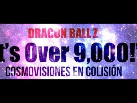 "Dragon Ball Z ""It's Over 9,000!"" Cosmovisiones en colisión Book Trailer"