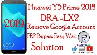 Huawei Y5 Prime 2018 DRA LX2 Google Account Remove Frp Bypass New Method