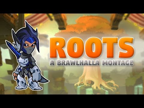 Roots ~ Brawlhalla Montage (+CC Giveaway)