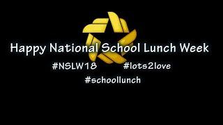 Gold Star Foods National School Lunch Week 2018