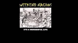 Watch Weekend Nachos Its A Wonderful Life video