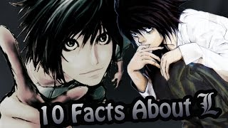 10 Facts About L That You Absolutely Must Know! (Death Note)