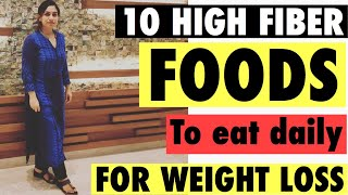 10 HIGHT FIBER FOODS FOR FAT LOSS | Azra Khan Fitness