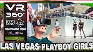 360 VR Las Vegas Strip Playboy girls XXX 4k