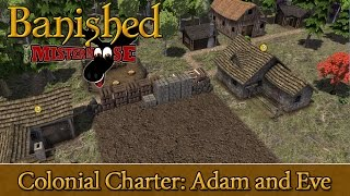 Banished - Ep 01 - Colonial Charter Mod - Adam and Eve