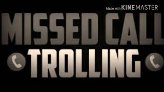MISSED CALL TROLLING SONG - LT LICKME