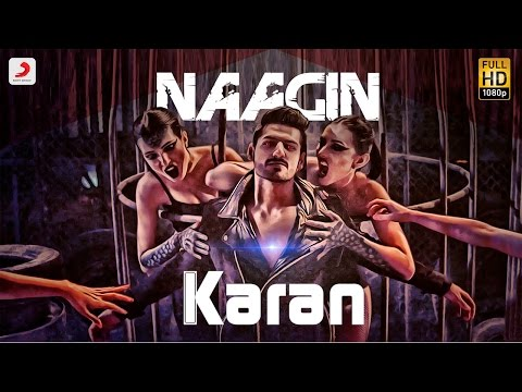 Karan Singh Arora - Naagin | Latest Hindi  Song 2016