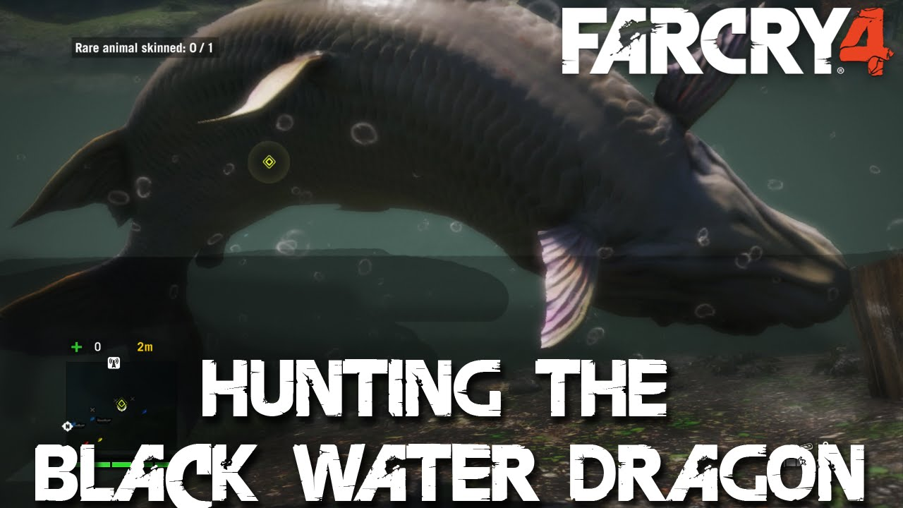 Far Cry 4 Tiger Fish Far Cry 4 Black Water Dragon