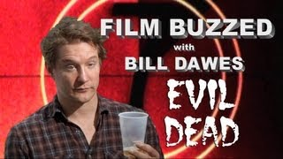 Film Buzzed with Bill Dawes - Evil Dead