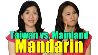 Taiwan vs. Mainland Mandarin Chinese