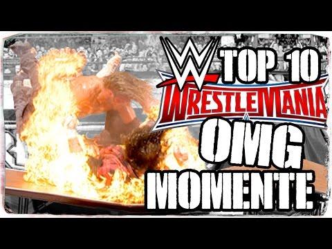 Top 10 der größten OMG-Momente bei WWE WrestleMania (DEUTSCH/GERMAN)