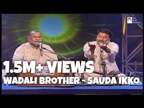 Sauda Ikko Jeha  - Wadali Brothers - Puranchand & Pyarelal Wadali...