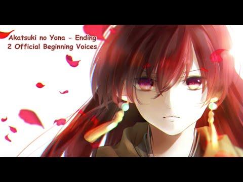 Akatsuki no Yona Ending 2 Akatsuki [OFFICIAL MAY] BEGINNIG ORCHESTRAL