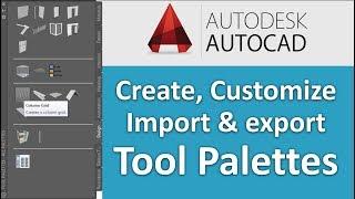 Autocad Tool Palette   Customizing Tool Palette